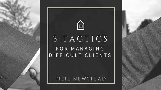 3 Tactics For Managing Difficult Clients