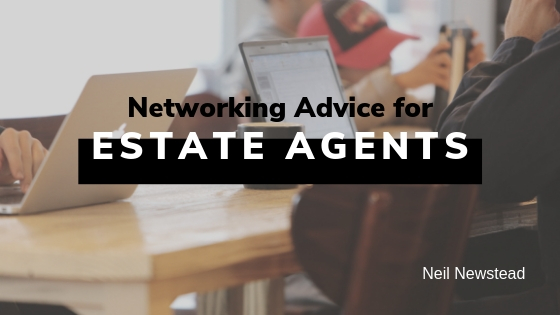 Networking Advice for Estate Agents
